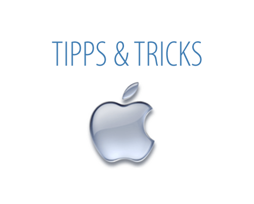Apple Tipps & Tricks